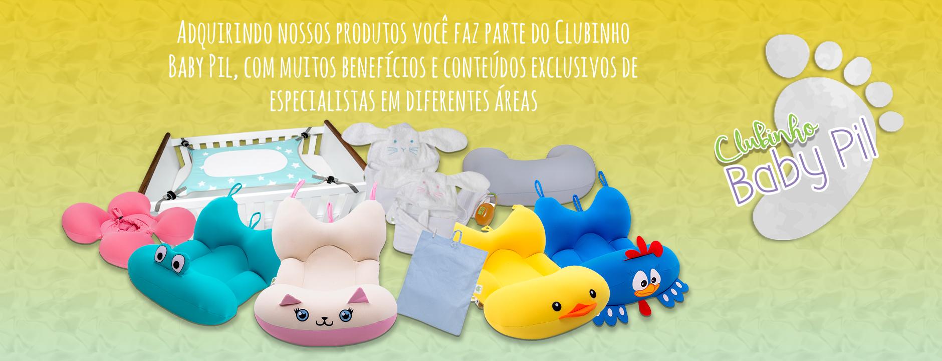 Faça parte do Clubinho Baby Pil!